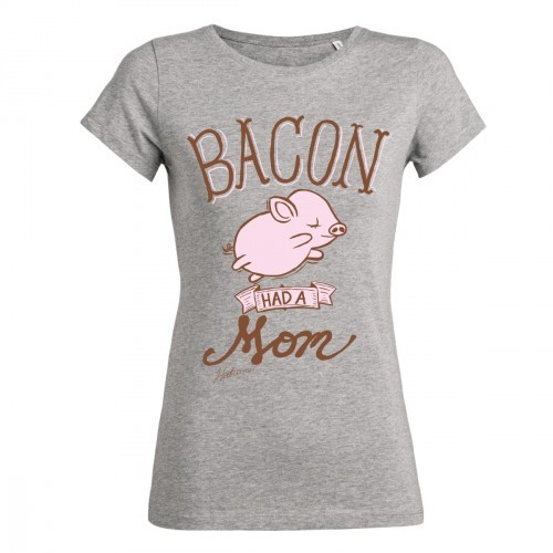 """Tailliertes Shirt """"Bacon had a mom"""""""