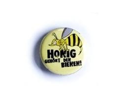 """Button """"Honig gehört den Bienen"""""""