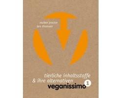 Veganissimo Eins - Tierliche Inhaltsstoffe und ihre Alternativen