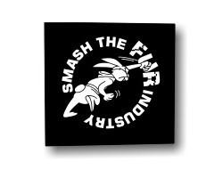Aufnäher: Smash The Fur Industry