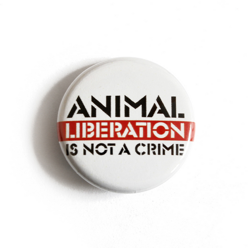 """Button """"Animal Liberation is Not a Crime"""""""